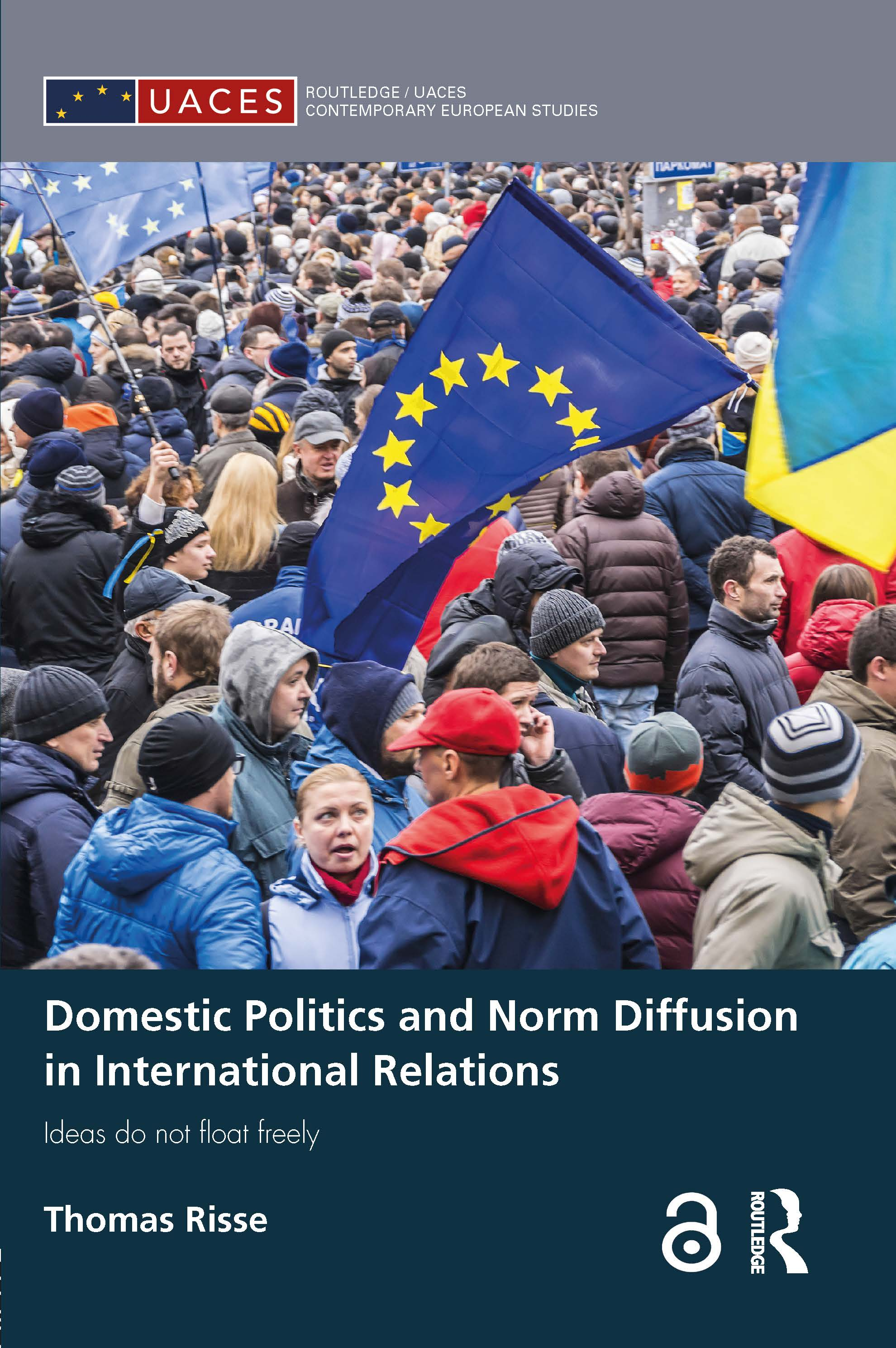 Domestic Politics and Norm Diffusion in International Relations: Ideas do not float freely (Hardback) book cover