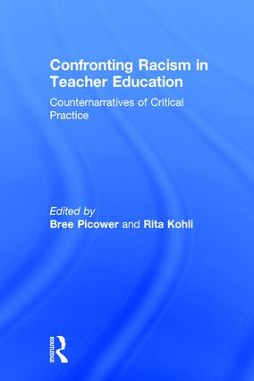 Confronting Racism in Teacher Education: Counternarratives of Critical Practice, 1st Edition (Hardback) book cover