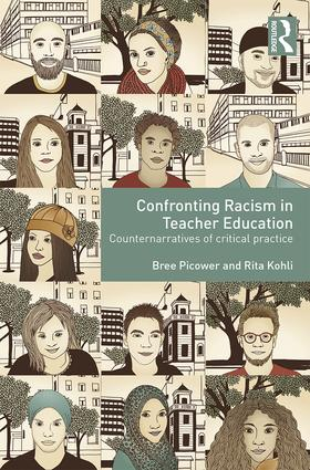 Confronting Racism in Teacher Education: Counternarratives of Critical Practice, 1st Edition (Paperback) book cover