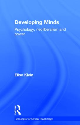 Developing Minds: Psychology, neoliberalism and power, 1st Edition (Hardback) book cover