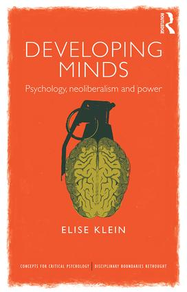 Developing Minds: Psychology, neoliberalism and power book cover