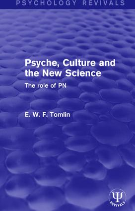 Psyche, Culture and the New Science: The Role of PN book cover
