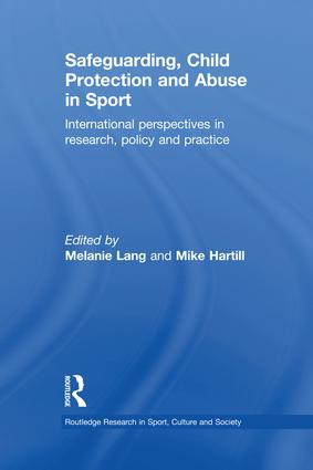 Safeguarding, Child Protection and Abuse in Sport: International Perspectives in Research, Policy and Practice book cover