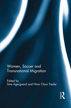 Women, Soccer and Transnational Migration book cover