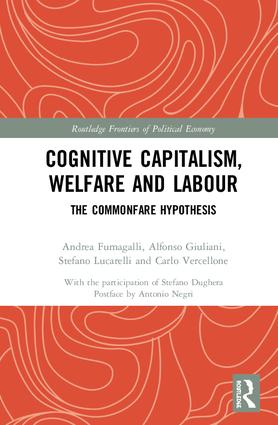 Cognitive Capitalism, Welfare and Labour: The Commonfare Hypothesis, 1st Edition (Hardback) book cover