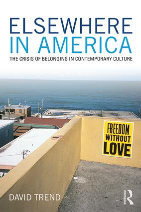 Elsewhere in America: The Crisis of Belonging in Contemporary Culture book cover