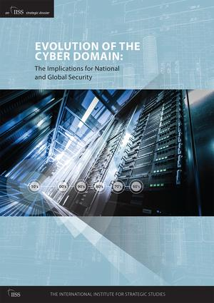 Evolution of the Cyber Domain: The Implications for National and Global Security (Hardback) book cover