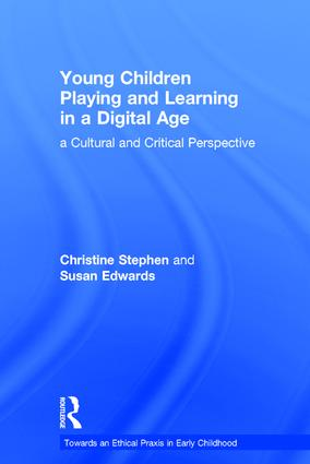 Young Children Playing and Learning in a Digital Age: a Cultural and Critical Perspective, 1st Edition (Hardback) book cover