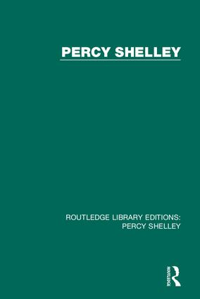 Routledge Library Editions: Percy Shelley: 1st Edition (Hardback) book cover