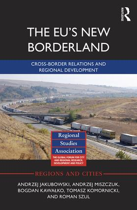 The EU's New Borderland: Cross-border relations and regional development (Hardback) book cover