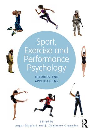 Sport, Exercise, and Performance Psychology: Theories and Applications book cover