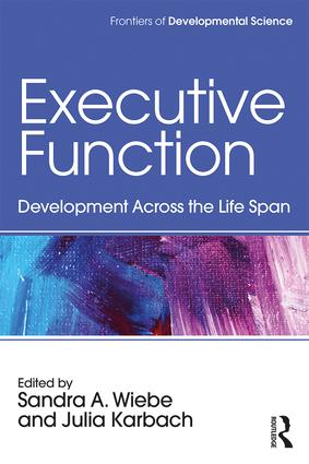 Executive Function: Development Across the Life Span (Paperback) book cover