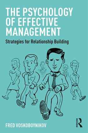 The Psychology of Effective Management: Strategies for Relationship Building (Paperback) book cover