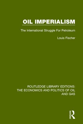 Oil Imperialism: The International Struggle for Petroleum book cover