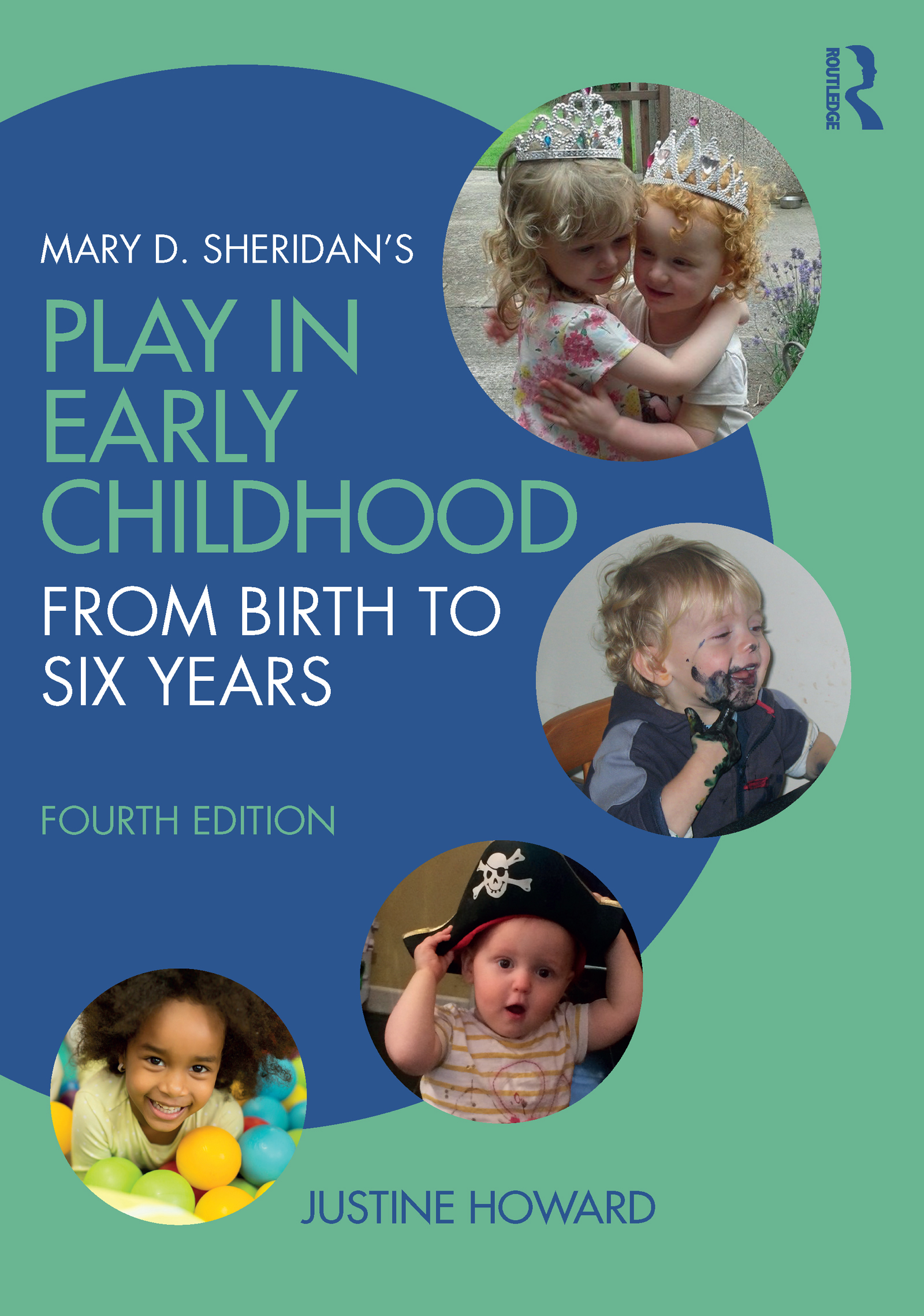 Mary D. Sheridan's Play in Early Childhood: From Birth to Six Years book cover