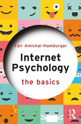 Internet Psychology: The Basics book cover