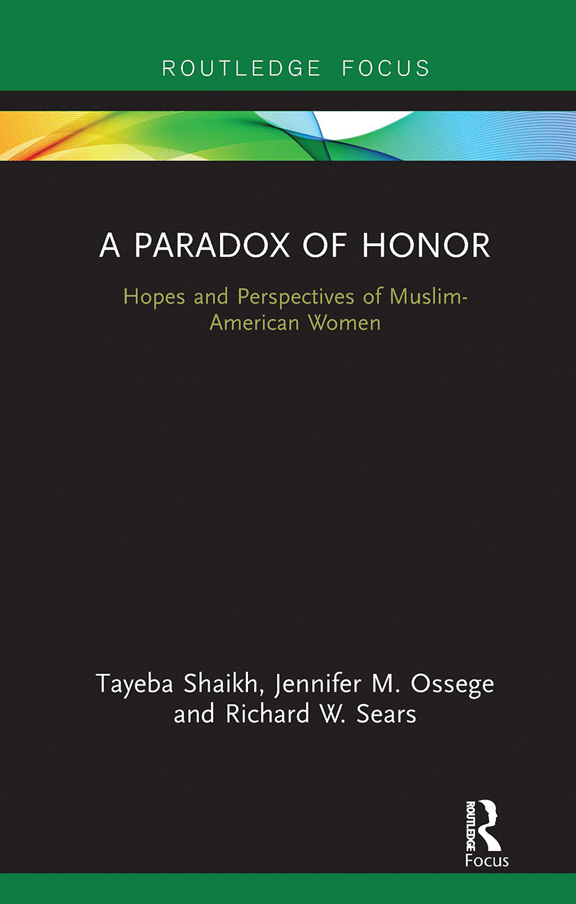 A Paradox of Honor: Hopes and Perspectives of Muslim-American Women (Hardback) book cover
