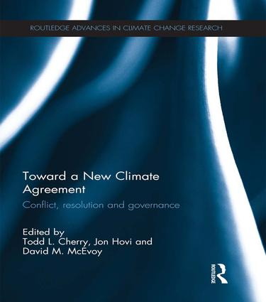 Toward a New Climate Agreement: Conflict, Resolution and Governance book cover