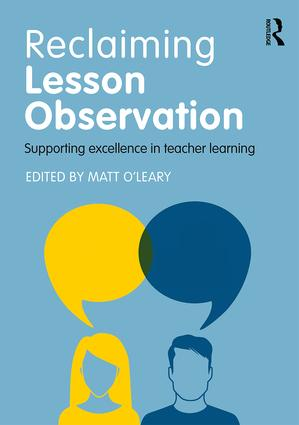 Reclaiming Lesson Observation: Supporting excellence in teacher learning, 1st Edition (Paperback) book cover