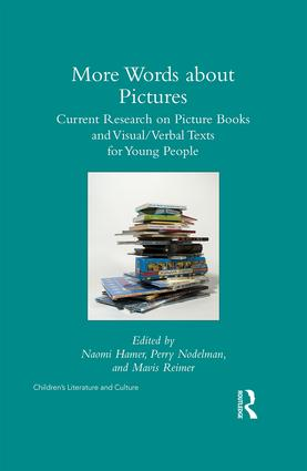More Words about Pictures: Current Research on Picturebooks and Visual/Verbal Texts for Young People book cover