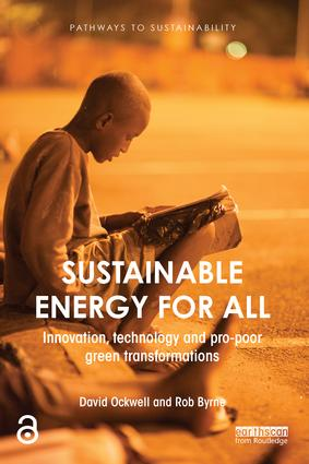 Sustainable Energy for All: Innovation, technology and pro-poor green transformations (Paperback) book cover