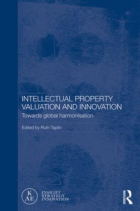 Intellectual Property Valuation and Innovation: Towards global harmonisation book cover