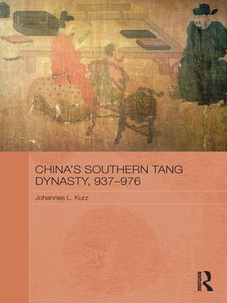 China's Southern Tang Dynasty, 937-976: 1st Edition (e-Book) book cover