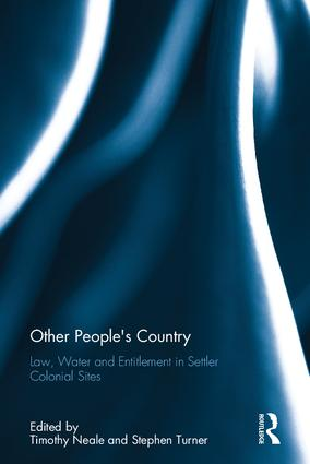 Other People's Country: Law, Water and Entitlement in Settler Colonial Sites book cover
