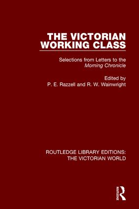 The Victorian Working Class: Selections from Letters to the Morning Chronicle book cover