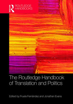 The Routledge Handbook of Translation and Politics book cover