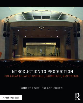 Introduction to Production: Creating Theatre Onstage, Backstage, & Offstage (Paperback) book cover