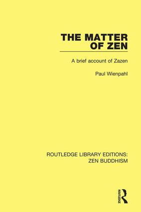 The Matter of Zen: A Brief Account of Zazen book cover