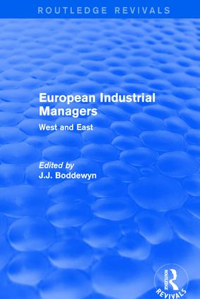 European Industrial Managers: West and East, 1st Edition (Paperback) book cover