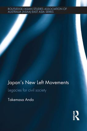 Japan's New Left Movements: Legacies for Civil Society book cover