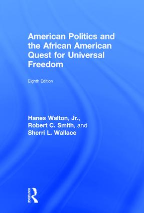 American Politics and the African American Quest for Universal Freedom: 8th Edition (Hardback) book cover
