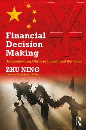 Financial Decision Making: Understanding Chinese Investment Behavior (Paperback) book cover