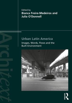 Urban Latin America: Images, Words, Flows and the Built Environment (Paperback) book cover