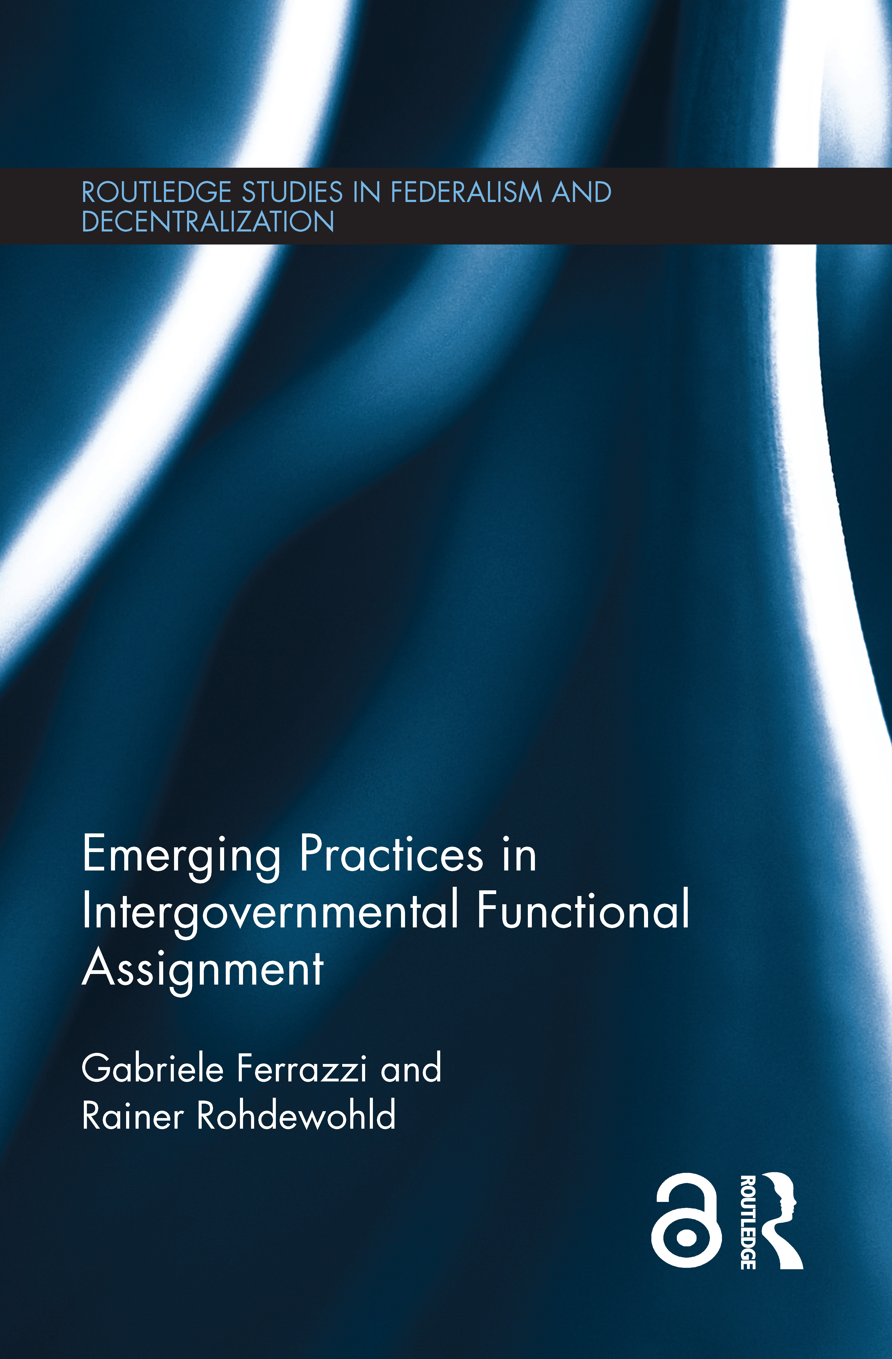 Emerging Practices in Intergovernmental Functional Assignment: 1st Edition (Hardback) book cover