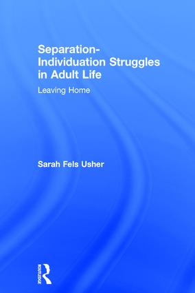 Separation-Individuation Struggles in Adult Life (Hardback) book cover