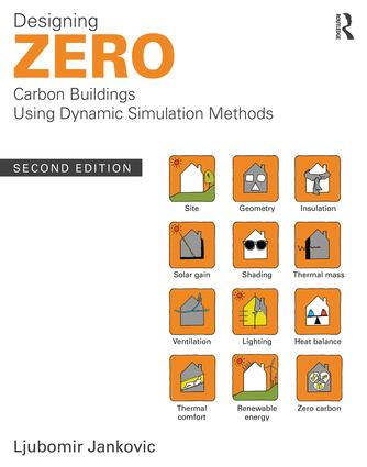 Designing Zero Carbon Buildings Using Dynamic Simulation Methods book cover