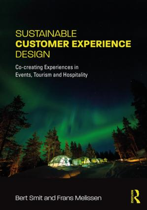 Sustainable Customer Experience Design: Co-creating Experiences in Events, Tourism and Hospitality book cover