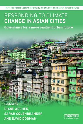 Responding to Climate Change in Asian Cities: Governance for a more resilient urban future, 1st Edition (Hardback) book cover