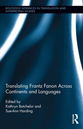 Translating Frantz Fanon Across Continents and Languages (Hardback) book cover