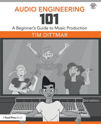 Audio Engineering 101: A Beginner's Guide to Music Production book cover