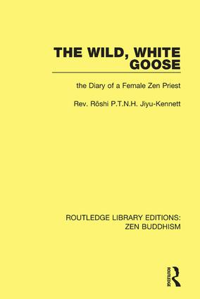 The Wild, White Goose: The Diary of a Female Zen Priest book cover