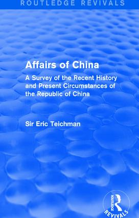 Affairs of China: A Survey of the Recent History and Present Circumstances of the Republic of China book cover