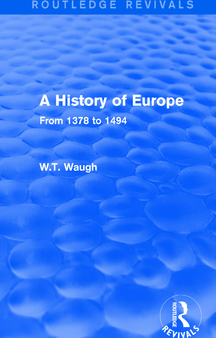 A History of Europe: From 1378 to 1494 book cover