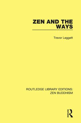 Zen and the Ways: 1st Edition (Hardback) book cover