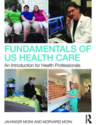 Fundamentals of U.S. Health Care: An Introduction for Health Professionals book cover