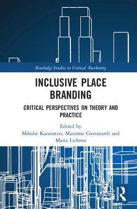 Inclusive Place Branding: Critical Perspectives on Theory and Practice book cover